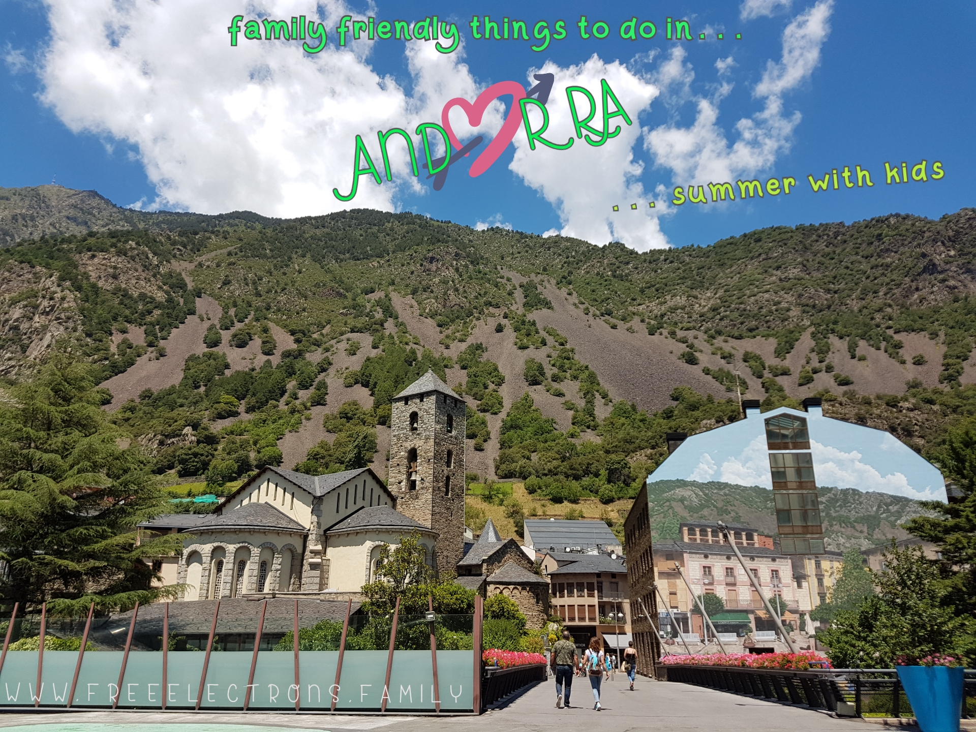 #FreeElectrons.Family - camping road trip Europe, Andorra la Vella.  Sant Esteve Parish Church and a building whose mural makes it blend in the mountain side background, under bright blue sky.  Text reads:  family friendly things to do in . . .  Andorra, summer with kids... www.freeelectrons.family